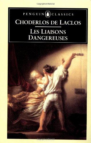 Les liaisons dangereuses (Penguin classics): Laclos Pierre Ambriose