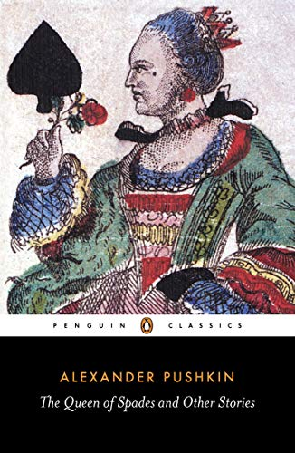 The Queen of Spades and Other Stories: Alexander Pushkin
