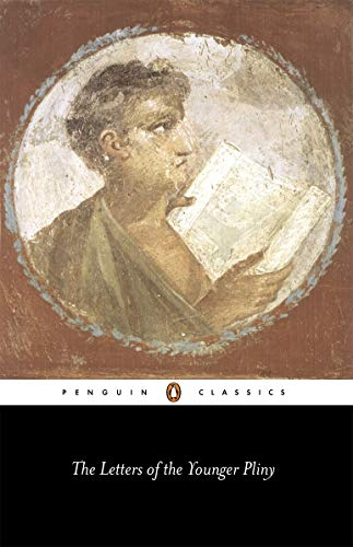 The Letters of the Younger Pliny (Penguin: Pliny the Younger