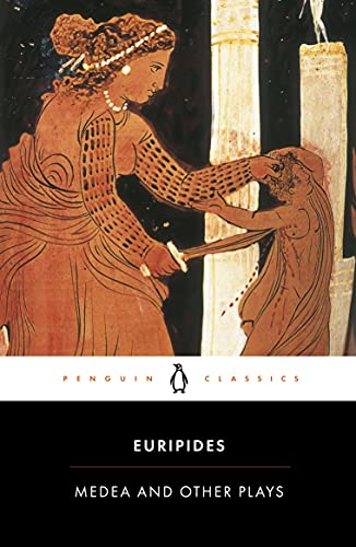 Medea and Other Plays (Penguin Classics): Euripides
