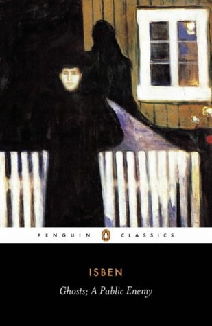9780140441352: Ghosts and other plays  A Public Enemy, When We Dead Wake (Penguin Classics): WITH A Public Enemy