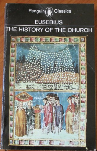 9780140441383: The History of the Church from Christ to Constantine (Classics)