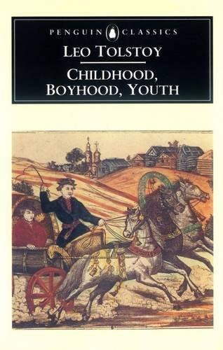 9780140441390: Childhood, Boyhood, Youth (Penguin Classics)