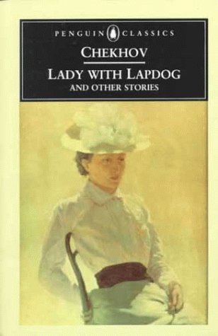 Lady with Lapdog and Other Stories: Anton Pavlovich Chekhov,