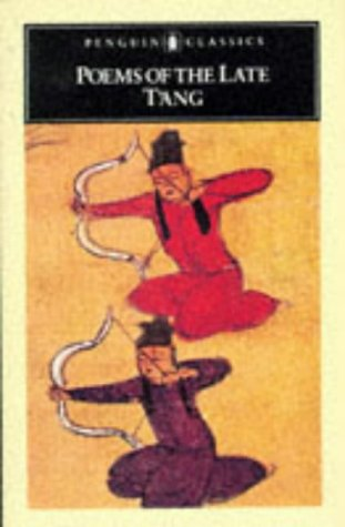 9780140441574: Poems of the Late T'ang (Unesco Collection of Representative Works :, Chinese Series)