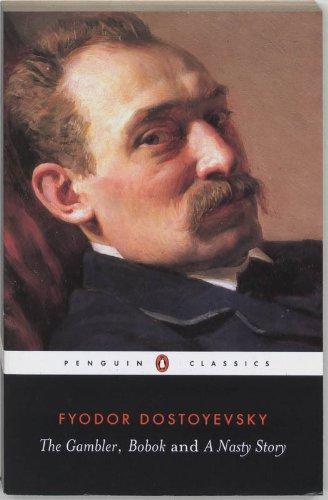 9780140441796: The Gambler / Bobok / A Nasty Story (Penguin Classics)