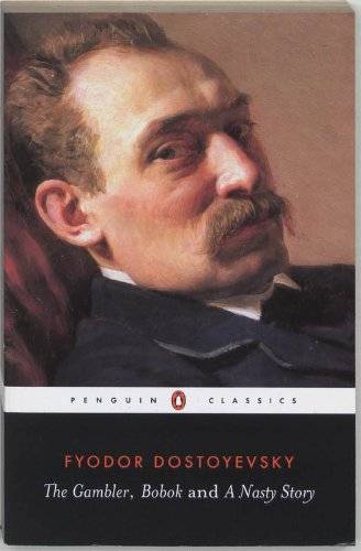 9780140441796: The Gambler, Bobok, A Nasty Story: WITH Bobok (Classics)