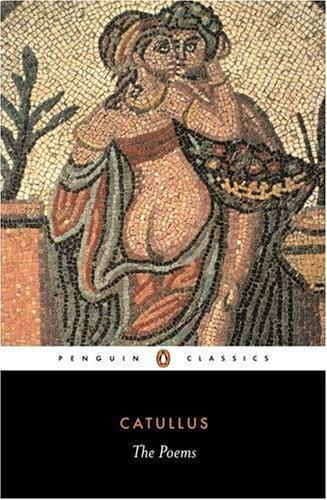 9780140441802: The Poems of Catullus (Penguin Classics)