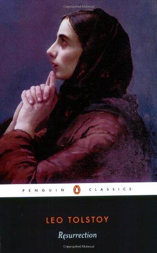 Resurrection (Penguin Classics): Leo Tolstoy