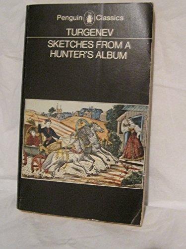 Sketches from a Hunter's Album (Classics): Turgenev, Ivan