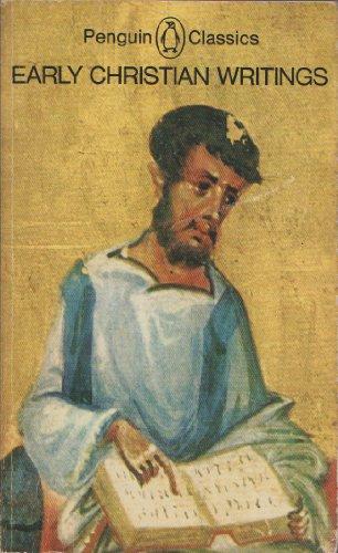 9780140441970: Early Christian Writings: Apostolic Fathers (Penguin Classics)