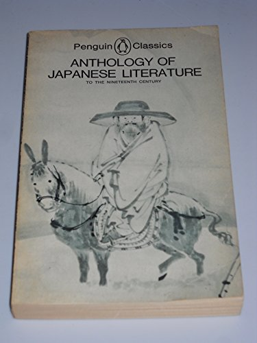 9780140441994: Anthology of Japanese Literature to the Nineteenth Century (Penguin Classics)