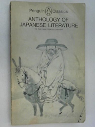9780140441994: Anthology of Japanese Literature to the Nineteenth Century (Penguin Classics)