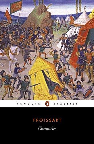 Chronicles (Penguin Classics): Jean Froissart
