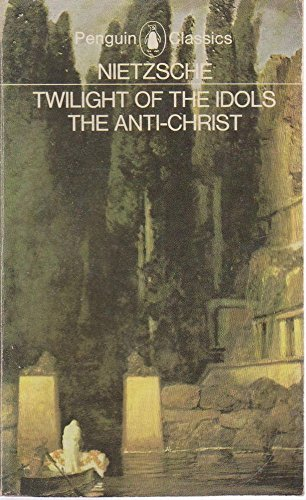 9780140442076: The Twilight of the Idols and The Anti-Christ