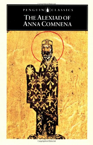 9780140442151: The Alexiad of Anna Comnena (Classics)