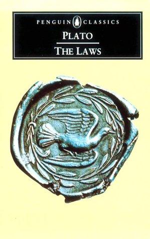 The Laws (Penguin Classics): Plato; Translator-Trevor J.