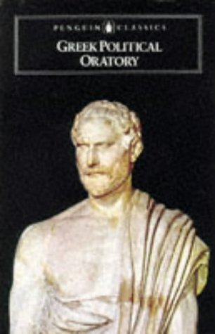 9780140442236: Greek Political Oratory (Penguin Classics)