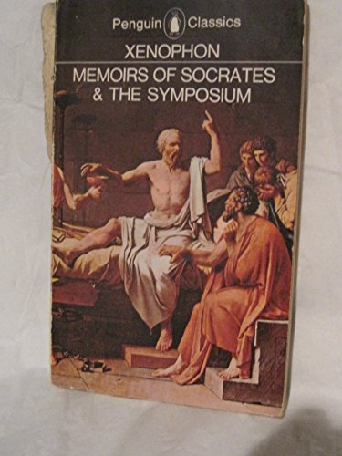 9780140442298: Memoirs of Socrates & The Symposium-The Dinner Party (Penguin Classics)