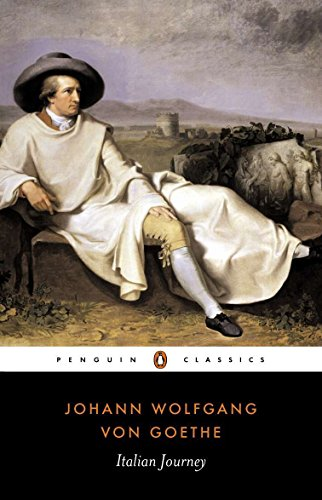Italian Journey: 1786-1788 (Penguin Classics)