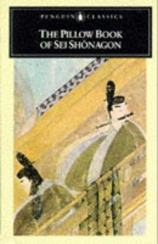 9780140442366: The Pillow Book of Sei Shonagon (Classics)
