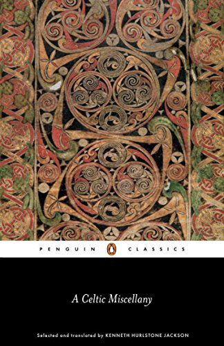 9780140442472: A Celtic Miscellany: Selected and Translated by Kenneth Hurlstone Jackson: Translations from the Celtic Literatures (Classics)