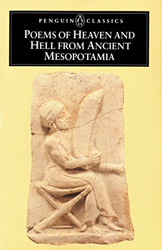 9780140442496: Poems of Heaven and Hell from Ancient Mesopotamia (Penguin Classics)