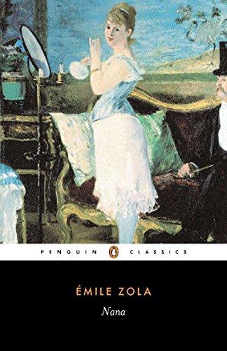 Nana (Penguin Classics): Zola, Émile