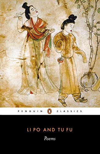 9780140442724: Li Po and Tu Fu: Poems Selected and Translated with an Introduction and Notes (Penguin Classics)