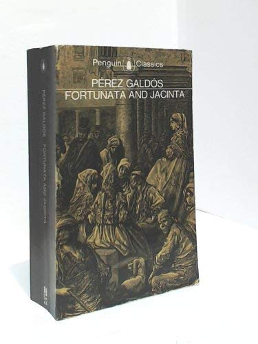Fortunata And Jacinta: Two Stories of Married: Clark, Lester