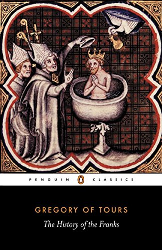 9780140442953: A History of the Franks (Penguin Classics)
