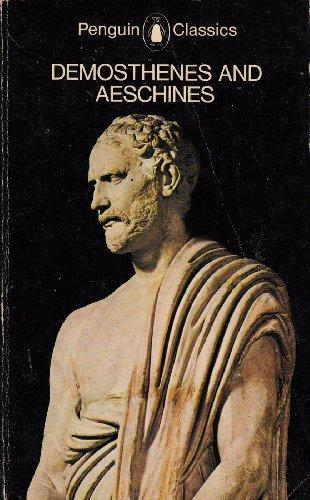9780140442991: Demosthenes and Aeschines (Penguin Classics)