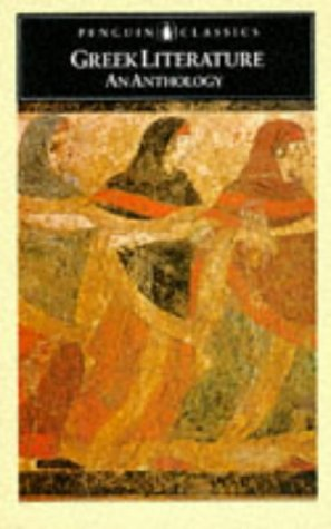 Greek Literature: An Anthology: Translations from Greek Prose and Poetry (Penguin Classics): ...
