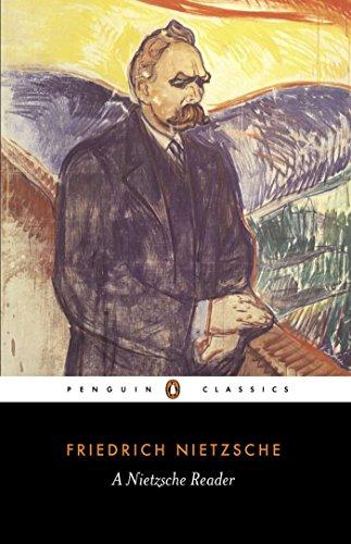 A Nietzsche Reader (Penguin Classics): Friedrich Nietzsche