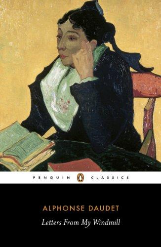 Letters From My Windmill (Penguin Classics): Alphonse Daudet