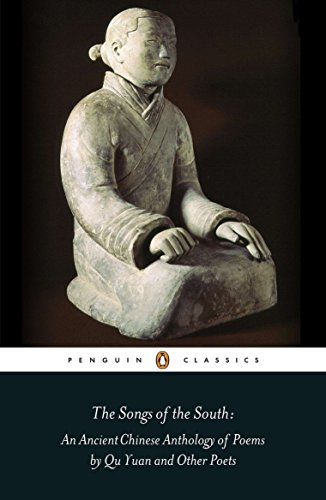 9780140443752: The Songs of the South: An Ancient Chinese Anthology of Poems By Qu Yuan And Other Poets (Classics)