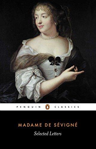 Selected Letters (Penguin Classics): Sevigne, Madame de