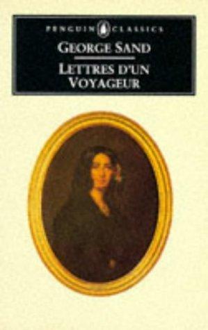 Lettres d'un Voyageur (Penguin Classics): Sand, George