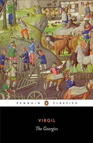 The Georgics (Penguin Classics): Virgil; Editor-Betty Radice; Translator-L. P. Wilkinson; ...