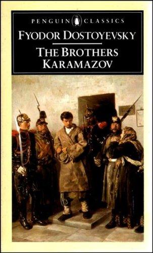 The Brothers Karamazov (Penguin Classics): Dostoyevsky, Fyodor; Magarshack,
