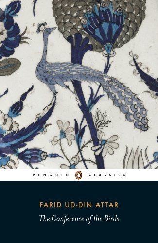 The Conference of the Birds (Penguin Classics): Farid ud-Din Attar;