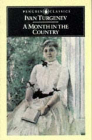 A Month in the Country: A Comedy: Turgenev, Ivan