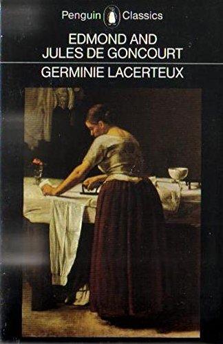 Germinie Lacerteux (Classics): Jules .De Goncourt,