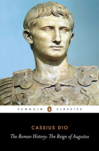 9780140444483: The Roman History: The Reign of Augustus