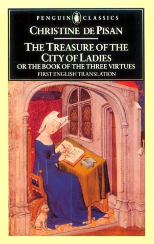 9780140444537: The Treasure Of The City Of Ladies Or The Book Of The Three Virtues