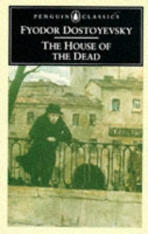 9780140444568: The House of the Dead (Classics)