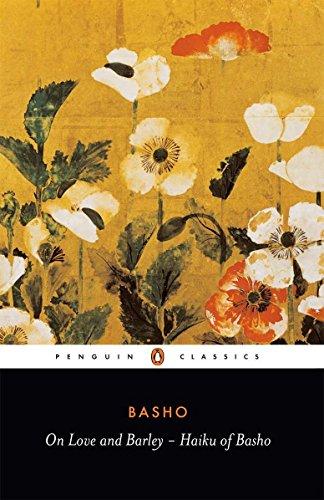 9780140444599: On Love and Barley: Haiku of Basho (Penguin Classics)