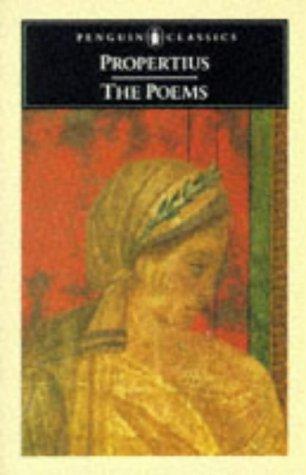 The Poems (Penguin Classics) Shepherd, W.: Propertius
