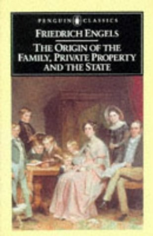 9780140444650: The Origin of the Family, Private Property and the State (Classics)