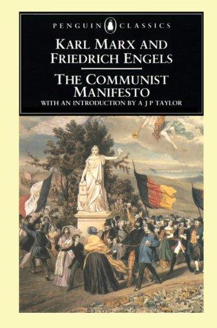 Communist Manifesto: Marx, Karl